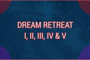 DREAM RETREAT I TO V. ENGLISH