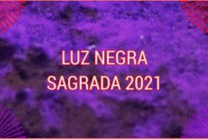 LUZ NEGRA SAGRADA
