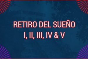 RETIRO DEL SUEÑO I TO V