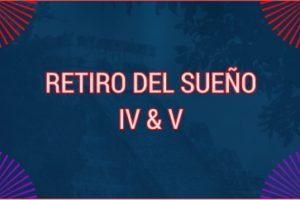 RETIRO DEL SUEÑO IV TO V