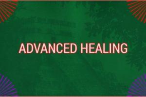 ADVANCED HEALING MAY21