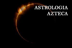 ASTROLOGÍA AZTECA (Tonalamatl) SEPTIEMBRE 2021