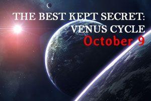 THE BEST KEPT SECRET VENUS CYCLE 2 (9 OCT 21)